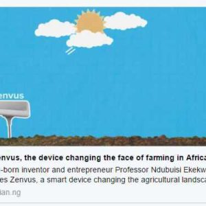 Meet Zenvus, the device changing the face of farming in Africa [GuardianTV Video]