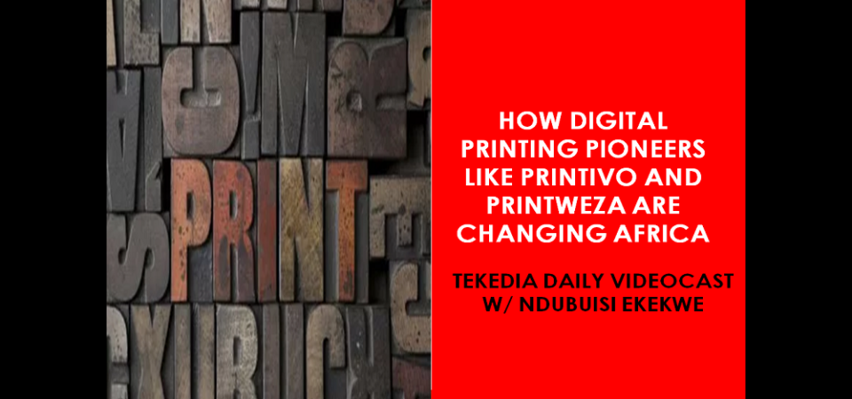 How Digital Printing Pioneers Like Printivo and Printweza are Changing Africa [Video]