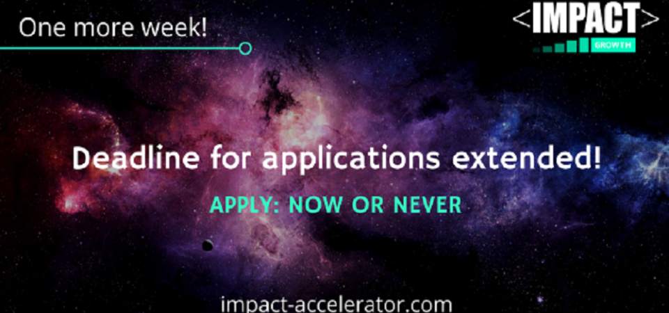 €250,000 Equity Free IMPACT Growth Accelerator Extends Deadline To May 16 2017