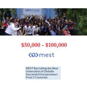 MEST Unveils Seed Funding Applications Of $50,000 – $100,000 For African Startups