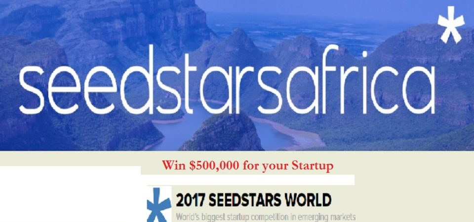 Dates for 2017 Seedstars World $500,000 Competition for 15 African Countries Announced