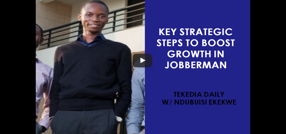 Steps To Boost Growth In Jobberman Nigeria