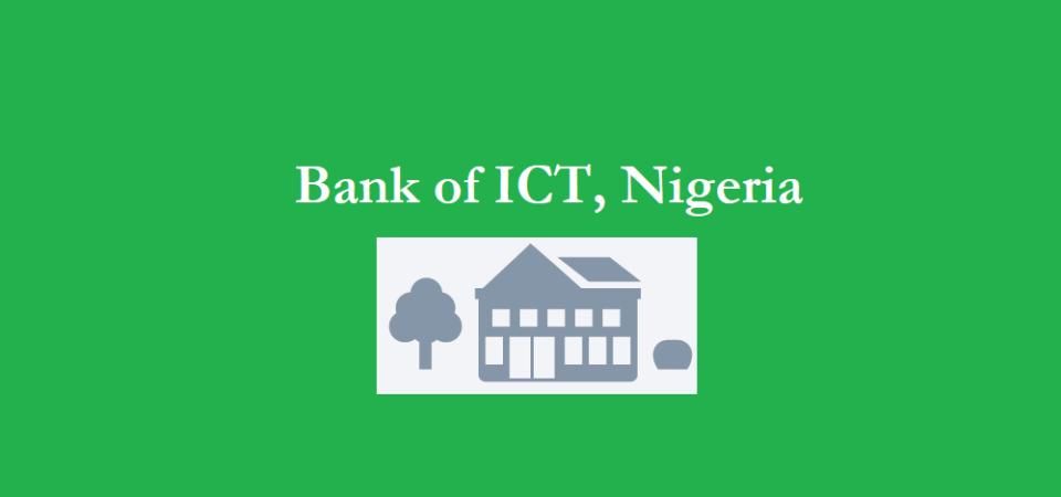 Bank of ICT, Nigeria