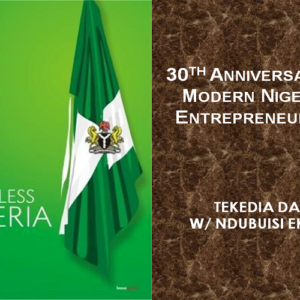 30th Anniversary of Modern Nigerian Entrepreneurship [Video]