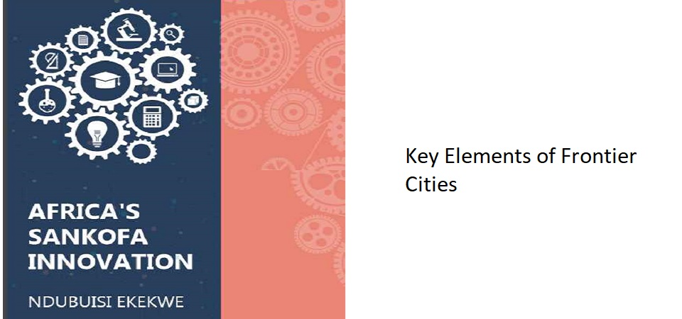 10.1 – Key Elements of Frontier Cities