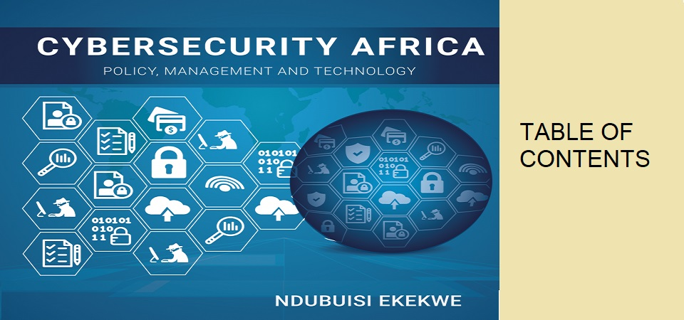 "My New Book ""Cybersecurity Africa: Policy, Management & Technology"" Table of Contents"