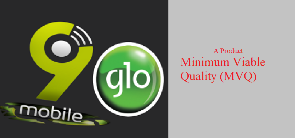 A Product Minimum Viable Quality (MVQ)