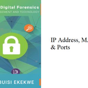 3.2 – IP Address, MAC Address & Ports