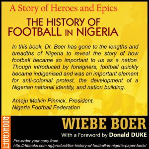 The History of Football in Nigeria by Dr. Wiebe Boer