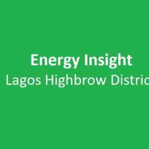 Energy Insight: Lagos Highbrow District