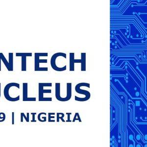 Nigeria's 2019 Fintech Nucleus – Payments, Insurtech, and AI