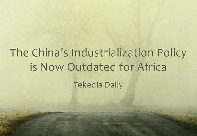 The China's Industrialization Policy is Now Outdated for Africa [Audio]