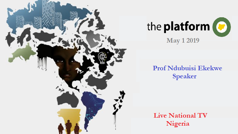 Ndubuisi Ekekwe to Speak in the Platform – the National Live TV program