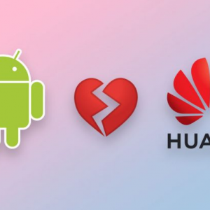 Google Restricts Huawei's Use of Android; Huawei Responds with Statement