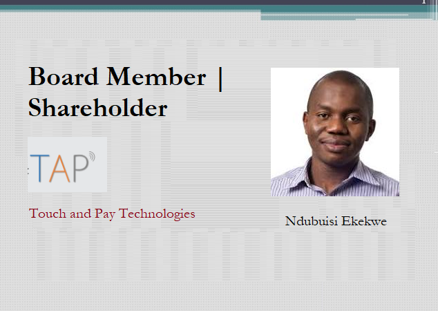 Ndubuisi Ekekwe Joins Board of TAP (Touch and Pay Technologies Ltd) – A Fascinating Fintech Startup
